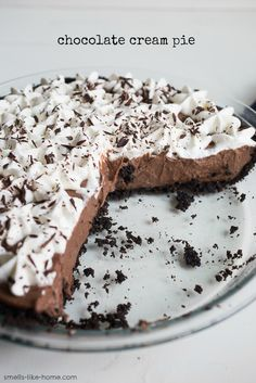 Chocolate cream pie - Thick, rich, velvety smooth, and intensely chocolatey filling with an Oreo cookie crust and fresh whipped cream, this pie is what dreams are made of.