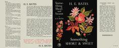 Something Short and Sweet, H.E. Bates