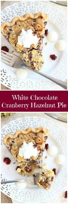 Sweet gooeyness of a pecan pie, but with hazelnuts, melted white chocolate, and Frangelico-soaked dried cranberries.
