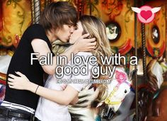 Fall in love with a good guy