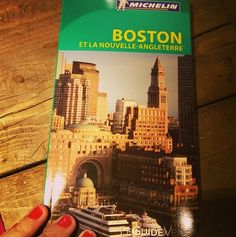 My first tourist guide as a writer/traveler: Boston et La Nouvelle Angleterre, Boston and New England #Michelin