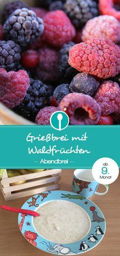 Babybrei mit Grieß und Waldfrüchten. Der Grießbrei ist für Babys ab dem 9. Monat geeignet. Rezept für Getreide-Milchbrei (Abendbrei).