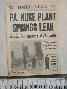 THREE MILE ISLAND HARRISBURG PA 1979 NUKE PLANT SPRINGS LEAK NEW YORK DAILY NEWS Too Close For Comfort, Newspaper Headlines, New York Daily News, Atomic Age, Cold War, Current Events, Vulnerability, Pennsylvania, Plant
