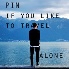 """PIN if you like to #travel alone #solotravel #travelalone    """"To awaken quite alone in a strange town is one of the pleasantest sensations in the world."""" - Freya Stark"""