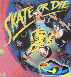 Nike Skate or Die
