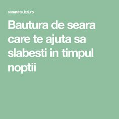 Bautura de seara care te ajuta sa slabesti in timpul noptii Lose Weight, Medical, Workout, Display, Sport, Therapy, The Body, Medical Doctor, Deporte