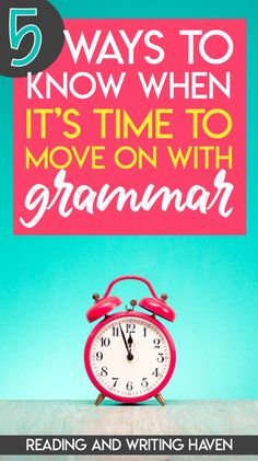 Tired of wondering? Here are 5 ways to know when it's time to move on with grammar! Grammar And Punctuation, Teaching Grammar, Teaching Language Arts, Grammar Lessons, Writing Lessons, Teaching English, Writing Websites, Teaching Writing, Teaching Ideas