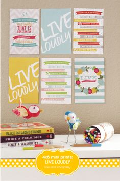 Live Loudly Mini Prints! free printables
