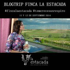 11 y 12 de #septiembre 2014 #blogtrip #FincaLaEstacada #tiempodevendimia ¡Permaneced atentos a nuestras #rrss!