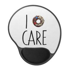 i do not care don't donut funny text message dough gel mouse pad - office ideas diy customize special