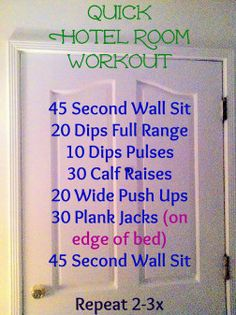 Hotel Room Workout - for those work trip weeks