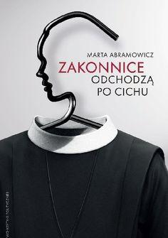 Zakonnice odchodzą po cichu - Marta Abramowicz (non-fiction)