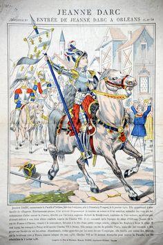 Imagerie de Pont-à-Mousson : Entrée de Jeanne d'Arc à Orléans. Joan D Arc, Saint Joan Of Arc, St Joan, Jeanne D'arc, Catholic Saints, Patron Saints, Our Father In Heaven, French Army, Her World