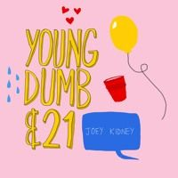 'Just Be Happy' by Young, Dumb & 21 on SoundCloud