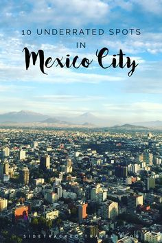 If you're in the midst of planning out your trip to Mexico City and feeling a bit overwhelmed by the world's tenth largest city, I've put together this list of 10 underrated spots well worth visiting. Mexico 2018, Visit Mexico, Mexico Vacation, Mexico Travel, Italy Vacation, Trips To Mexico, México City, Hotels, Best Cities
