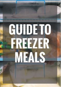On cooking check out this freezer meal cooking guide for beginners