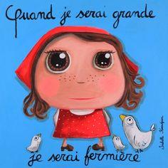 "Tableau ""Quand je serai grande je serai fermière"" Isabelle Kessedjian"