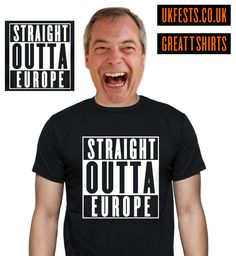 Straight out of Europe T shirts   UK Music Festivals