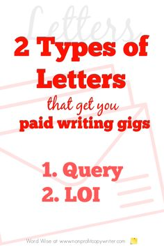 2 types of letters that get you paid gigs with Word Wise at Nonprofit Copywriter Easy Writing, Article Writing, Blog Writing, Writing Skills, Writing Tips, Writing Resources, Writing Services, Book Proposal, Blog Websites
