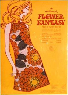 Hallmark - Flower fantasy paper dress advert I had one. Actually my mom and I had a Mother/Daughter set. 60s Art, Retro Art, Retro Illustration, Illustrations, Mode Vintage, Vintage Ads, Vintage Paper, Mundo Hippie, Posters Vintage