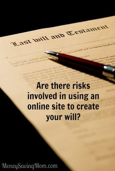 Are there risks involved in using an online site to create your will