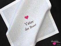 HOCHZEIT ♥ Besticktes Taschentuch ♥ Brautvater
