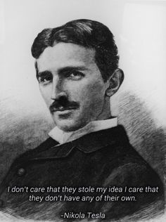 Wise Word from Nikola Tesla
