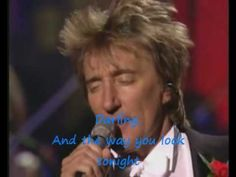 Rod Stewart - The Way You Look Tonight (with lyrics) Rock Music, My Music, Penny Lancaster, Back In My Day, Rod Stewart, New York Central, North London, Great Night, Soundtrack