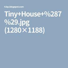 Tiny+House+%287%29.jpg (1280×1188)