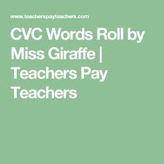 CVC Words Roll by Miss Giraffe   Teachers Pay Teachers