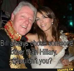 Hillary Clinton, liar, cheat and her sex crazed husband whom she enables Political Quotes, Political Topics, Truth Hurts, Dumb And Dumber, I Laughed, Laughter, Funny Pictures, At Least, American