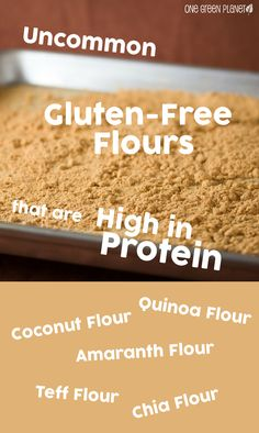 Think flour is nutritionally devoid? These high-protein, gluten-free flours prove otherwise! They're also delicious in a variety of recipes! Gluten Free Flour, Vegan Gluten Free, Vegan Vegetarian, Teff Flour, Vegan News, Vegan Bread, Vegan Recipes, Free Recipes, Baking Tips