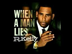 Music video by R. Kelly performing When A Man Lies. (C) 2012 RCA Records, a division of Sony Music Entertainment