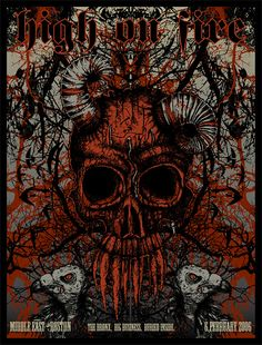 High on Fire poster by S. Tour Posters, Band Posters, Art Graphique, Skull And Bones, Skull Art, Metal Bands, Cover Art, Heavy Metal, Album Covers
