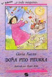 Doña Piturra. Gloria Fuertes. Susaeta Books, Children's Literature, Cover Pages, Libros, Theater, Verses, Book, Book Illustrations, Libri