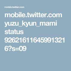 mobile.twitter.com yuzu_kyun_mami status 926216116459913216?s=09
