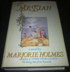 The Messiah by Marjorie Holmes (1987, Hardcover)