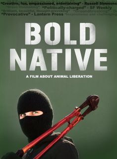 Bold Native: A Film About Animal Liberation Top Movies, Movies And Tv Shows, Freedom Of The Press, Animal Agriculture, Episode Online, Animal Rights, Action Movies, Movies Online, Animal Pictures