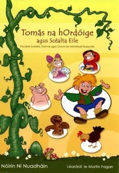 A great selection of books in Irish and traditional Irish music and traditional Irish song available. Irish teaching resources, classroom readers in Irish, learning Irish books, children's books in Irish available online and in our shop in Connemara. Irish Songs, Irish Names, Irish Traditions, Book Publishing, Teaching Resources, Childrens Books, Families, Children Story Book, Children's Books