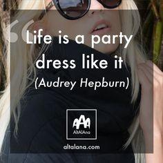 """life is a party, dress like it!""  altalana.com #madeinitaly"