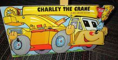 CHARLEY THE CRANE BOARD BOOK, A BIG DRIVER BOOK, GREAT READ, GUC