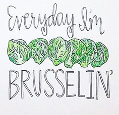 https://www.instagram.com/p/BEI--r5oVXz/ Good morning lovelies! Who's brusselin' today?💪🏼😂 #hustle #humpday #workworkwork #wednesdaywisdom #midweekmotivation #entrepreneur #foodhumor #girlboss #fitspiration #loveyourself #hardworkpaysoff #wholelife #brusselsprouts #healthcoach brysselkål brussels