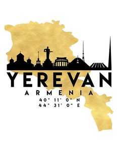 YEREVAN ARMENIA SILHOUETTE SKYLINE MAP ART -  The beautiful silhouette skyline of Yerevan and the great map of Armenia in gold, with the exact coordinates of Yerevan make up this amazing art piece. A great gift for anybody that has love for this city.  armenia yerevan armenian hayastan 1915 armenian genocide armenian art map skyline typography