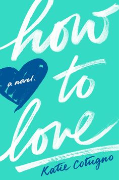 This month our book club is reading HOW TO LOVE by Katie Cotugno –– a breathtaking debut about a couple. Ya Books, Good Books, Books To Read, Teen Books, Book Cover Design, Book Design, Design Ideas, Complicated Love, Thing 1