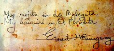 A signed statement by Ernest Hemingway, proudly displayed at the la floridita - Bing Images