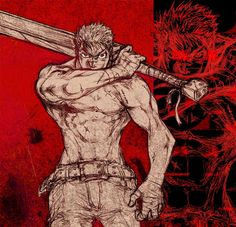 Berserk. Guts, what a bad a$$
