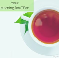 Make LumiTea a part of your #morning rouTEAn!