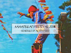 #EatPlayWander: Kaamulan Festival 2018 Schedule
