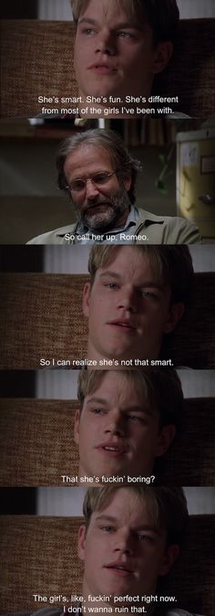 Good Will Hunting - Daily Good Pin Good Will Hunting Quotes, Good Will Hunting Movie, Famous Movie Quotes, Tv Quotes, Iconic Movies, Great Movies, Best Movie Lines, Movie Dialogues, Series Movies