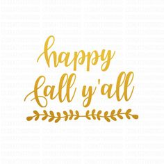 Fall SVG, Happy Fall Y'all SVG, Fall Cutting Files, Thanksgiving Svg,... ($1.99) ❤ liked on Polyvore featuring home, home decor, cricut, cricut home decor, fall home decor, thanksgiving home decor and autumn home decor